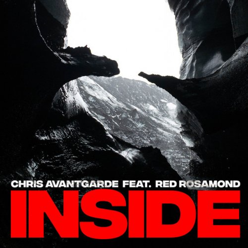 "Chris Avantgarde ft. Red Rosamond ""Inside"""