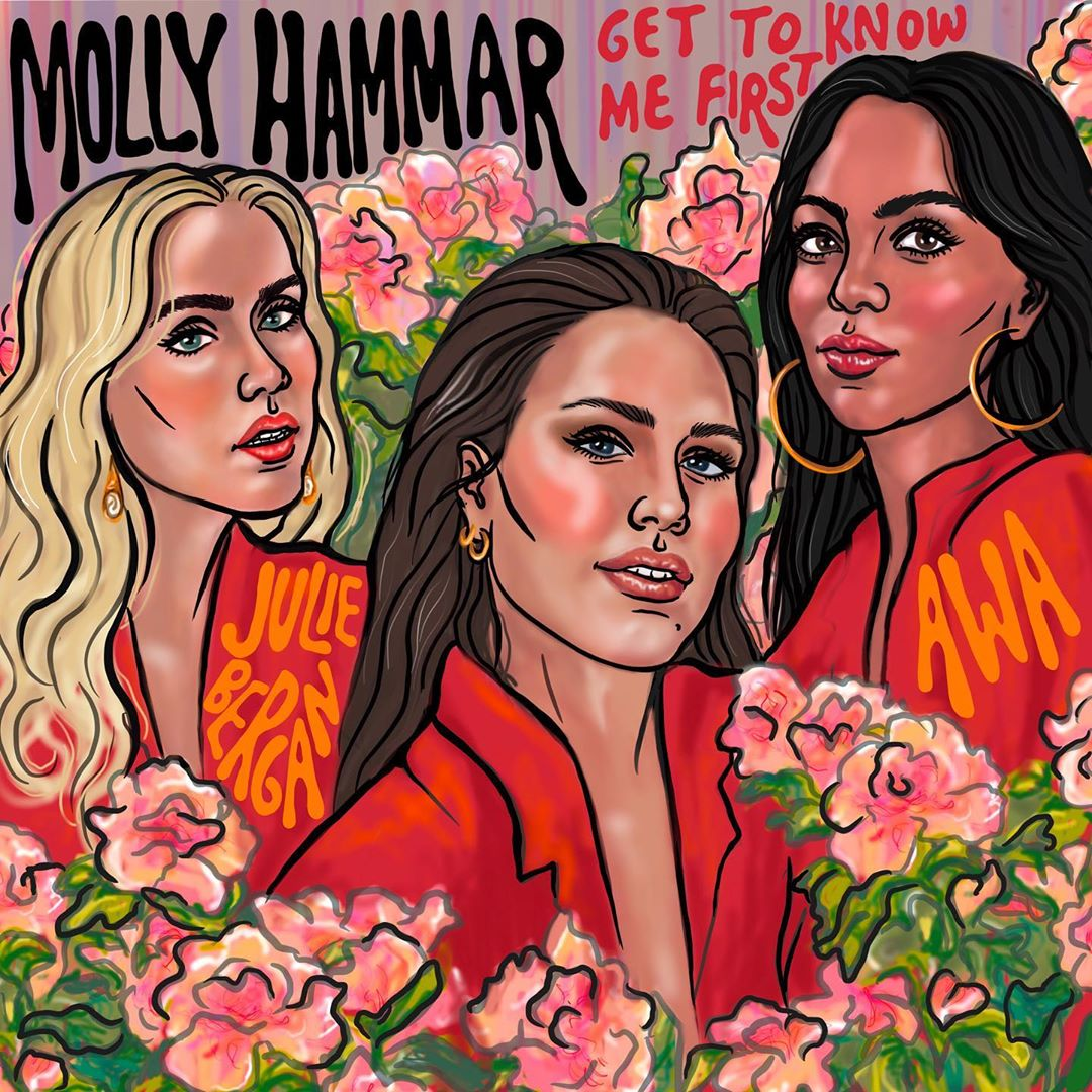 "Molly Hammar ft. Julie Bergan & AWA ""Get To Know Me First"""